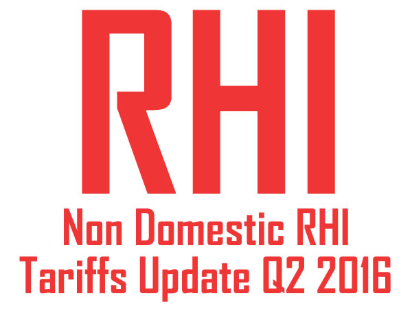 The Latest Tariffs that apply for Non-Domestic RHI for Great Britain - Q2 Update